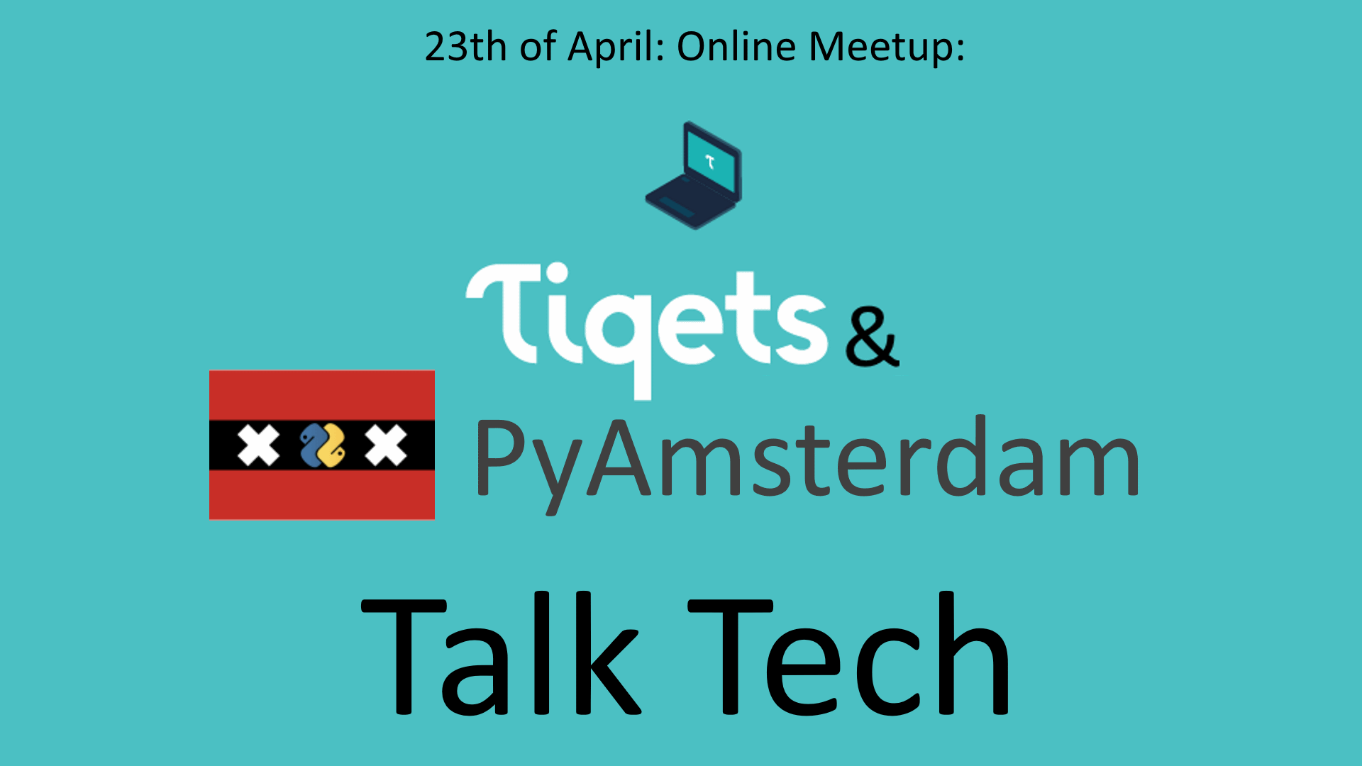 Python Online meetup April 16 2020